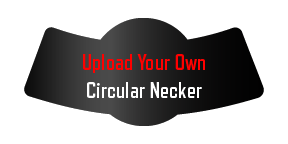 Picture of Upload Your Own Circular Necker