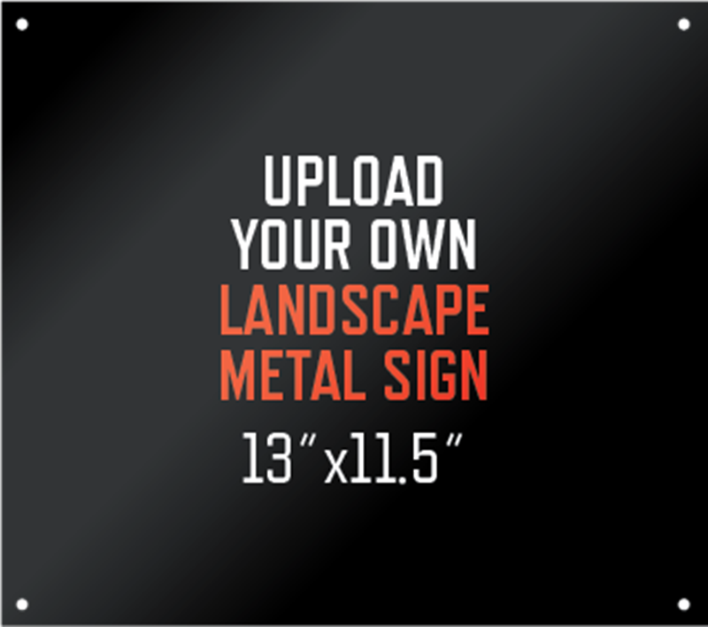 Picture of Upload Your Own Metal Sign Landscape
